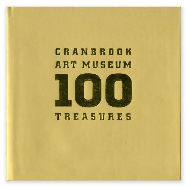 Cranbrook Art Museum 100 Treasures catalog cover