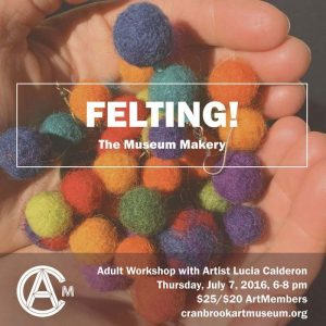 Felting The Museum Makery poster