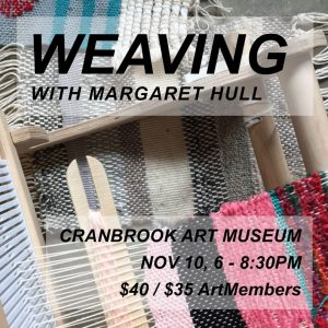 Weaving with Margaret Hull digital event poster