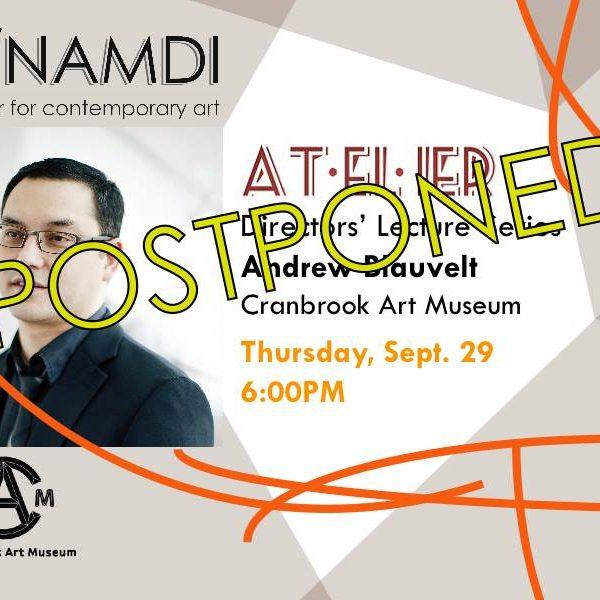 N'Namdi Atelier lecture postponed