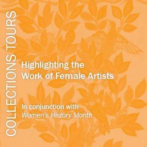 Collections Tours, Women's History Month digital poster