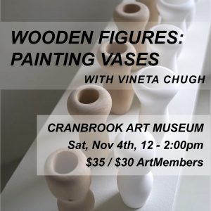 Museum Makery: Wooden Figure Vessels with Vineta Chugh