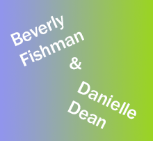 Beverly Fishman and Danielle Dean text on blue and green
