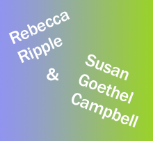 Rebecca Ripple and Susan Goethel Campbell text on blue and green