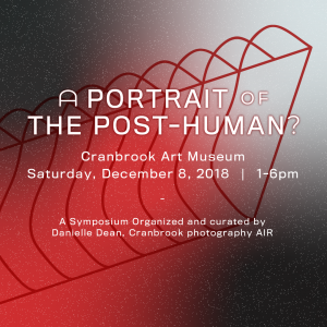 Symposium: A Portrait of the Post-Human?