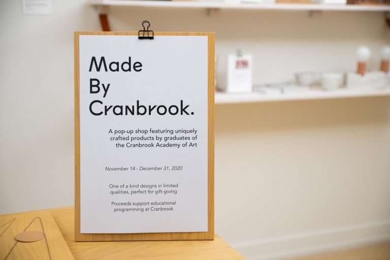 Sign for Made by Cranbrook. Pop-up Shop